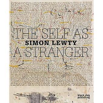 The Self as a Stranger: Simon Lewty