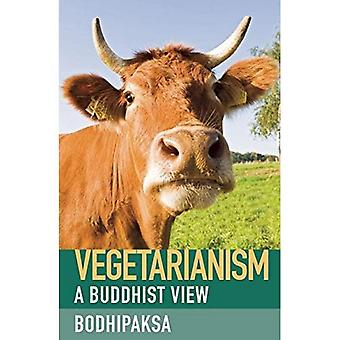 Vegetarianism (A Buddhist View)