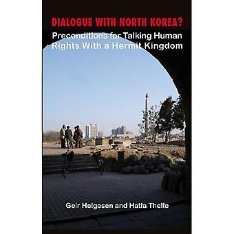 Dialogue with North Korea?