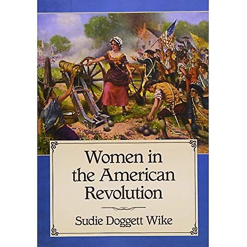 Femmes in the American Revolution