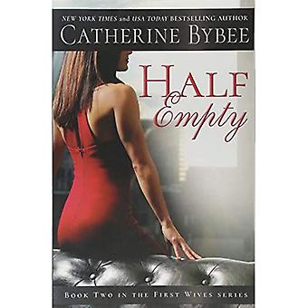 Half Empty (First Wives Series)