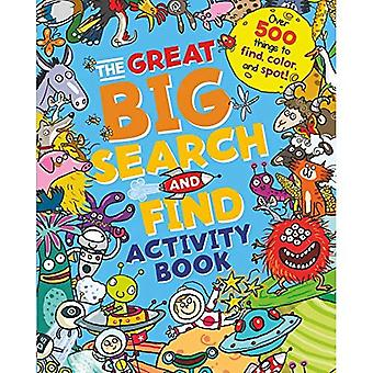 The Great Big Search and Find Activity Book: Over 500 things to find, colour� and spot!