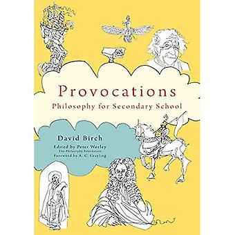 The Philosophy Foundation Provocations: Philosophy for� Secondary School