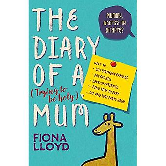 The Diary of a (Trying to� be Holy) Mum: Mummy, Where's My Giraffe?