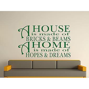 A House Is Made Of Bricks And Beams v2 Wall Art Sticker - Racing Green
