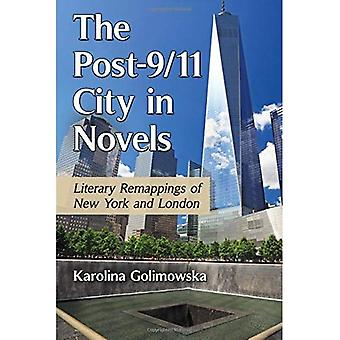 The Post-9/11 City in Novels: Literary Remappings of New York and London