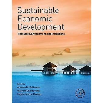 Bæredygtig økonomisk udviklingsressourcer miljø og institutioner af Balisacan & Arsenio