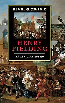 The Cambridge Companion to Henry Fielding by Rawson & Claude
