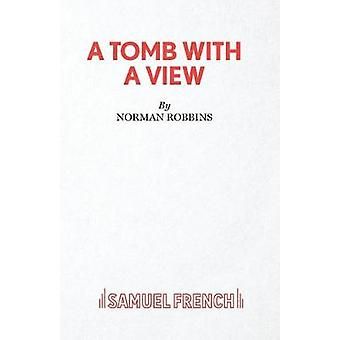 Tomb with A View A by Robbins & Norman