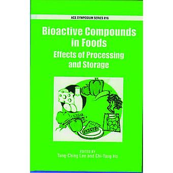Bioactive Compounds in Foods by Lee & TungChing