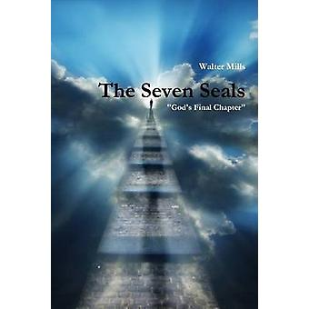 The Seven Seals by Mills & Walter