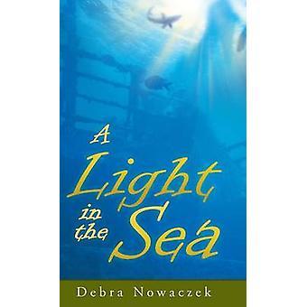 Light in the Sea mennessä Nowaczek & Debra