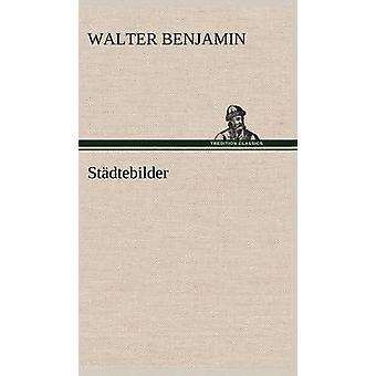 Stadtebilder por Benjamin & Walter