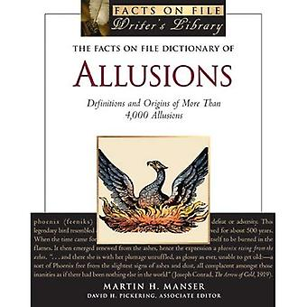 The Facts on File Dictionary of Allusions: Definitions and Origins of More Than 4,000 Allusions (Facts on File Writer's Library)