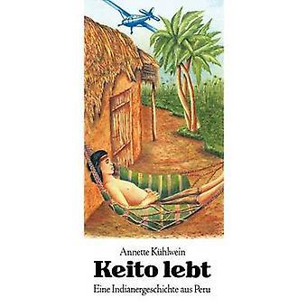 Keito Lebt af K. Hlwein & Annette