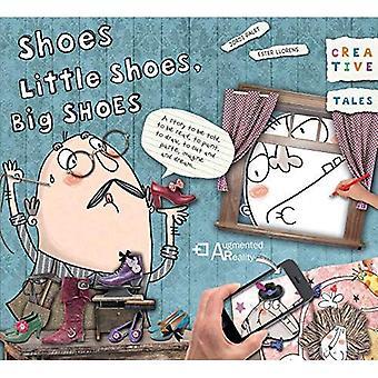 Shoes, Little Shoes, Big Shoes