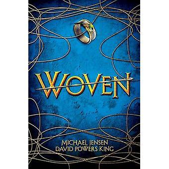 Woven by Michael Jensen - David Powers King - 9780545685726 Book