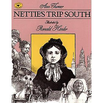 Nettie's Trip South by Ann Turner - Ronald Himler - 9780689801174 Book