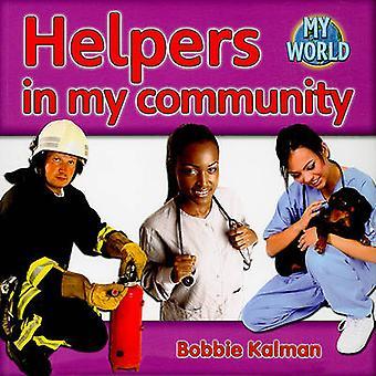Helpers in the Community by Bobbie Kalman - 9780778794882 Book