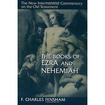Ezra and Nehemiah by F.Charles Fensham - 9780802825278 Book