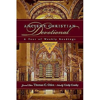 Ancient Christian Devotional - A Year of Weekly Readings - Lectionary C