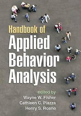 Handbook of Applied Behavior Analysis by Wayne W. Fisher - Cathleen C