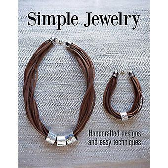 Simple Jewelry - Handcrafted Designs and Easy Techniques by Clair Wolf