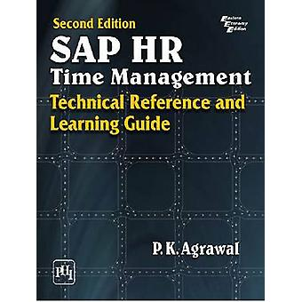 SAP HR Time Management - Technical Reference and Learning Guide by P.