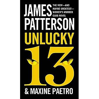 Unlucky 13 (large type edition) by James Patterson - Maxine Paetro -