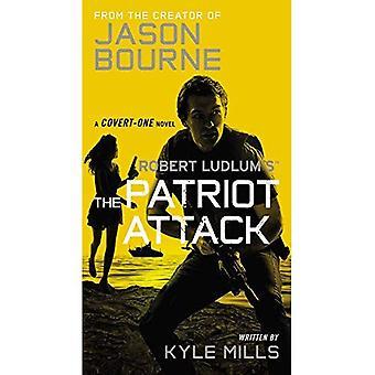 Robert Ludlum's (TM) the Patriot Attack (Covert-One)