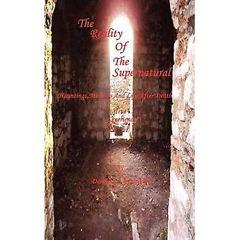 Reality of the Supernatural by Gerontakis & Demetra S.