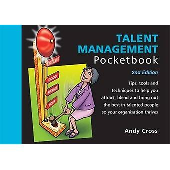 Talent Management Pocketbook 2nd Edition by Cross Andy