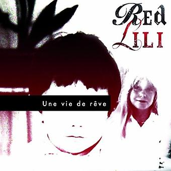 Rød Lili - Une Vie De Reve [CD] USA importerer