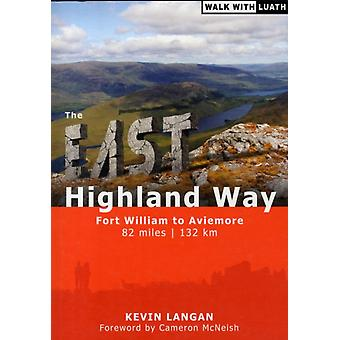 The East Highland Way: Fort William to Aviemore (Paperback) by Langan Kevin