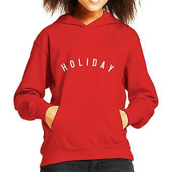 Holiday Slogan Kid's Hooded Sweatshirt