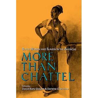 Mere end løsøre - sorte kvinder og slaveriet i Amerika af David B