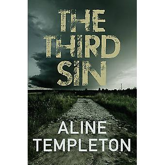 The Third Sin by Aline Templeton - 9780749018344 Book
