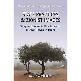 State Practices and Zionist Images - Shaping Economic Development in A