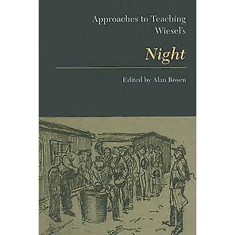 Approaches to Teaching Wiesel's Night by Alan Rosen - 9780873525909 B