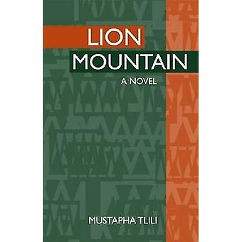 Lion Mountain by Mustapha Tlili - Linda Coverdale - 9780894108785 Book