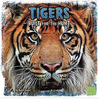 Tygrysy - zbudowany na polowanie przez Julia Vogel - 9781474701952 książki