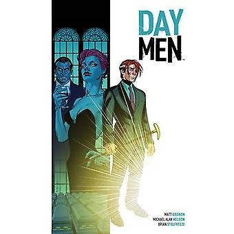Day Men - Volume 1 by Matt Gagnon - Michael Alan Nelson - 978160886393
