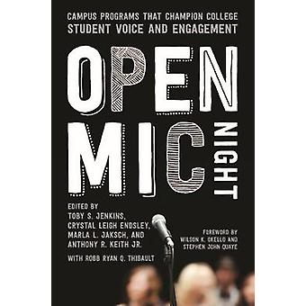 The Open Mic Night - Campus Programs that Champion College Student Voi