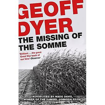 The Missing of the Somme (Main) by Geoff Dyer - Wade Davis - 97817821
