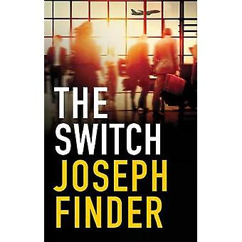 The Switch by Joseph Finder - 9781786693846 Book