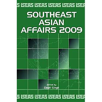 Southeast Asian Affairs 2009 (Revised edition) by Daljit Singh - 9789
