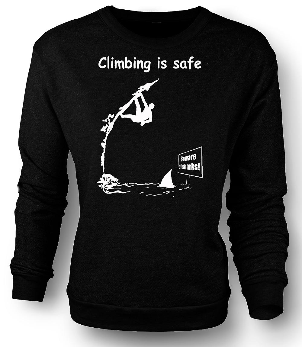 Mens Sweatshirt Climbing Is Safe - Beware Of The Sharks