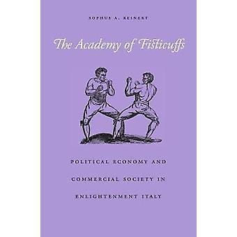 Academy Fisticuffs - politisk økonomi og kommersielle samfunn jeg