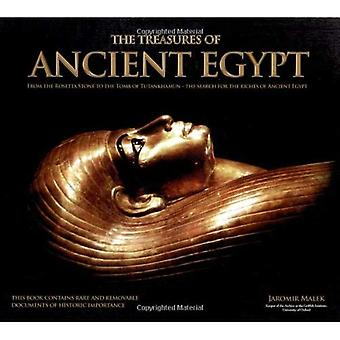 The Treasures of Ancient Egypt: From the Rosetta Stone to the Tomb of Tutankhamun - The Search for the Riches of Ancient Egypt