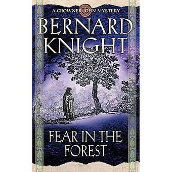 Fear in the Forest (Crowner John Mysteries)